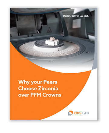 Zirconia eBook: Why Your Peers Choose Zirconia over PFM crowns